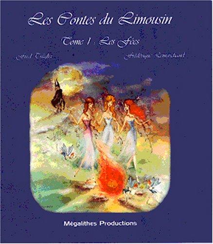 Les Contes du Limousin T01 Les Fées par Treglia