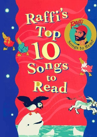 Raffi's Top Ten Songs to Read: (Anthology) by Raffi (1995-10-10)