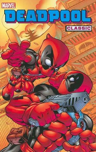 Deadpool Classic Volume 5 (Deadpool Classics)