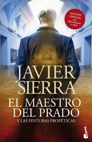El maestro del Prado: y las pinturas proféticas (Bestseller) por Javier Sierra