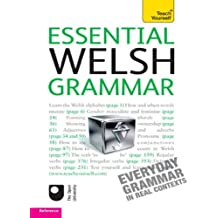 Essential Welsh Grammar: Teach Yourself (Teach Yourself Language Reference)