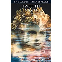 Twelfth Night (Arden Shakespeare: Third Series)