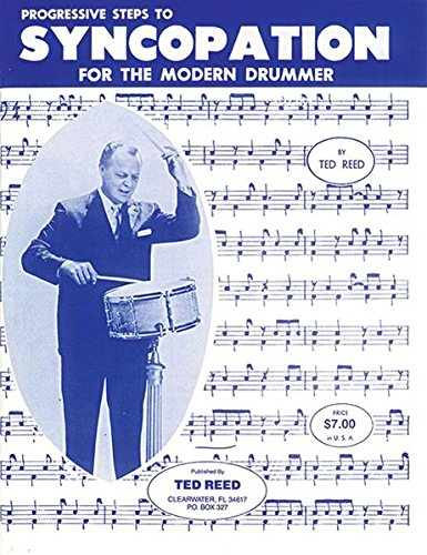Progressive Steps to Syncopation for the Modern Drummer (Ted Reed Publications) Reed & Amp