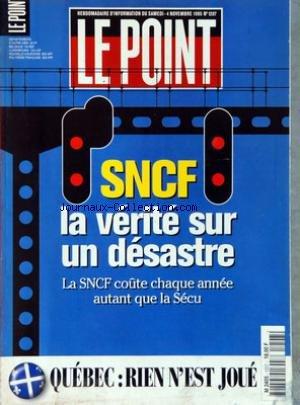 POINT (LE) [No 1207] du 04/11/1995 - SNCF - LA VERITE SUR UN DESASTRE - QUEBEC - RIEN N'EST JOUE - DE GAULLE - ON SE SOUVIENT - RUSSIE - LA COURSE AU POUVOIR - SANTE PUBLIQUE - LE MOZART DES ECHECS