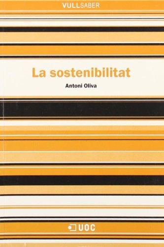 Descargar Libro La sostenibilitat (VullSaber) de Antoni Oliva
