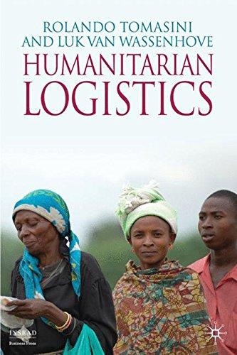 Humanitarian Logistics: 0 (INSEAD Business Press)