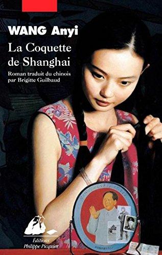 La coquette de Shanghai par From Philippe Picquier