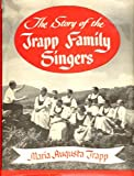 Story of the Trapp Family Singers by Maria Augusta Von Trapp (1981-06-01)