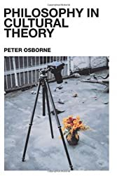 Philosophy in Cultural Theory by Peter Osborne (2000-07-12)