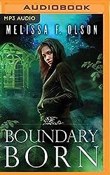 Boundary Born (Boundary Magic) by Melissa F. Olson (2016-06-21)