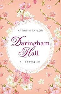 Daringham Hall. El retorno par Kathryn Taylor