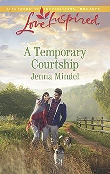 Descargar Libros Ingles A Temporary Courtship (Mills & Boon Love Inspired) (Maple Springs, Book 3) PDF Gratis 2019