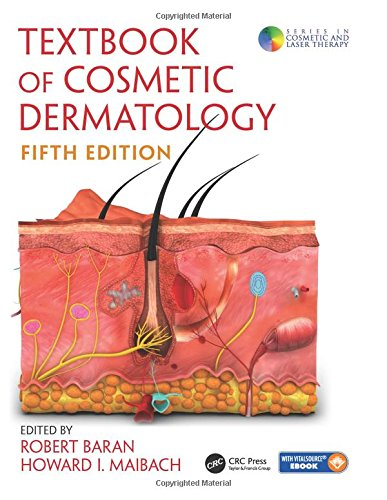 Textbook of Cosmetic Dermatology (Cosmetic and Laser Therapy) Robert Laser