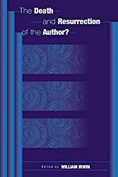The Death and Resurrection of the Author? (Contributions in Philosophy,) (2002-06-30)