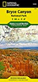 Bryce Canyon National Park: National Geographic Trails Illustrated Utah: NG.NP.219 (National Geographic Trails Illustrated Map, Band 219)