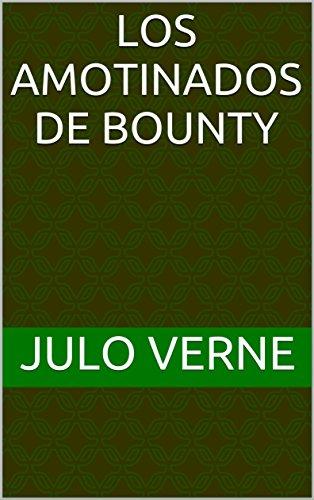 Los Amotinados De  Bounty por Julo Verne