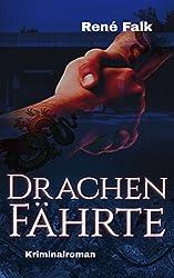 Drachenfährte (Denise Malowski und Tobias Heller ermitteln 5)