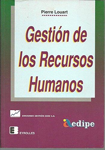 Gestion de los recursos humanos por Pierre Louart
