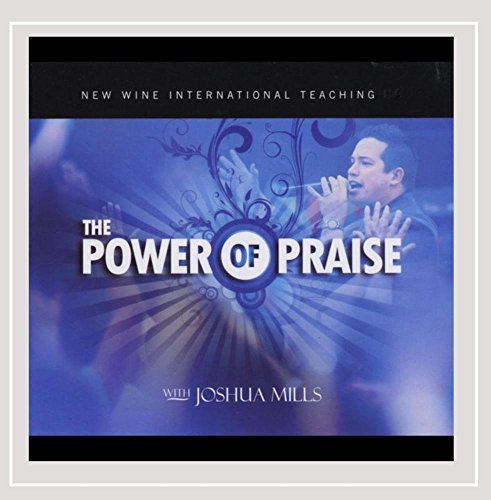 Power of Praise (Power Mill)
