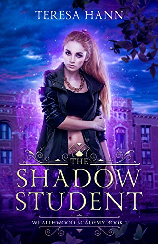 The Shadow Student (Wraithwood Academy Book 1) (English Edition)