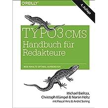 TYPO3 CMS Handbuch für Redakteure: Web-Inhalte optimal aufbereiten