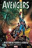 Avengers - Der Kree/Skrull-Krieg (Marvel Paperback) (German Edition)