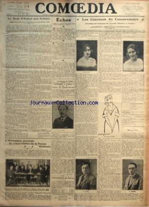 COMOEDIA [No 3125] du 07/07/1921 - LE DROIT D'AUTEUR AUX ARTISTES-(MODIFICATION NECESSAIRE A APPORTER A LA LOI DU 20 MAI 1920) PAR HENRI AURIOL ECHOS-LE MASQUE DE VERRE ASMODEE A PARIS AU THEATRE DES CHAMPS-ELYSEES L'ASSEMBLEE GENERALE DE L'ASSOCIATION DE LA PRESSE THEATRALE PAR ASTE D'ESPARBES ABONNEMENTS DE SAISON LES CONCOURS DU CONSERVATOIRE-RESULTATS DES CONCOURS DE COMEDIE (HOMMES ET FEMMES)-AUJOURD'HUI-OPERA-COMIQUE ET COMEDIE-LYRIQUE PAR GEORGES BOURDON PALMARES DANS LA SALLE PAR par Collectif