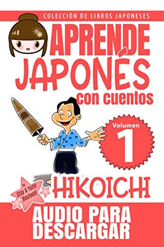 Hikoichi: APRENDE JAPONÉS CON CUENTOS (Colección de Libros ...