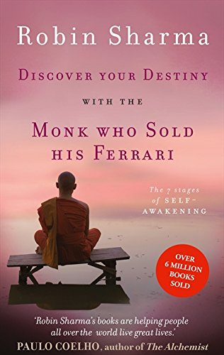 Discover Your Destiny with The Monk Who Sold His Ferrari: The 7 Stages of Self-Awakening por Robin Sharma