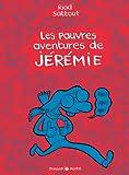 Pauvres aventures de Jérémie (Les) – Intégrale – tome 0 – Les pauvres aventures de Jérémie – intégrale