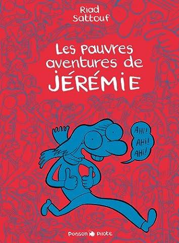 Pauvres aventures de Jérémie (Les) - Intégrale - tome 0 - Les pauvres aventures de Jérémie -