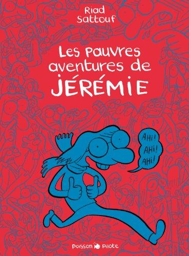 Pauvres aventures de Jérémie (Les) - Intégrale - tome 0 - Les pauvres aventures de Jérémie - intégrale