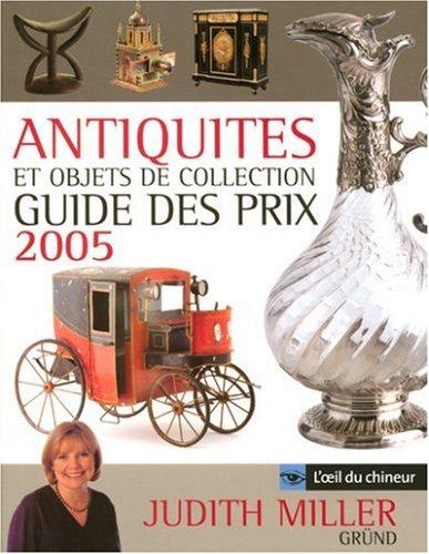 Antiquités et objets de collection : Guide des prix