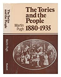 The Tories and the People, 1880-1935