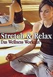 Stretch Relax Das Wellness kostenlos online stream