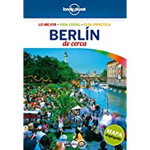 Berlín de cerca 5 (Lonely Planet-Guías De cerca, Band 1)