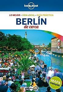berlin: Berlín de cerca 5 (Guías De cerca Lonely Planet)
