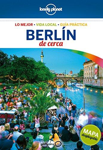 Berlín de cerca 5: 1 (Guías De cerca Lonely Planet)