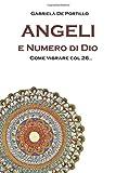 Angeli e numero di Dio. Come vibrare col 26.