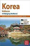 Nelles Guide Reiseführer Korea: Südkorea -- mit Pjöngjang (Nordkorea)