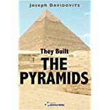 They Built the Pyramids