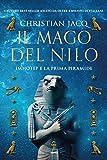 Scarica Libro Il mago del Nilo Imhotep e la prima piramide (PDF,EPUB,MOBI) Online Italiano Gratis