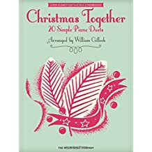 Christmas Together: Later Elementary to Early Intermediate Level 1 Piano, 4 Hands