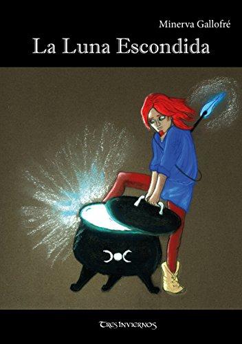 la-luna-escondida-coleccion-invierno-tenue-n-2-spanish-edition