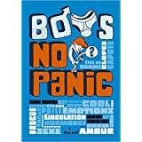 BOYS, NO PANIC de Dawson ,Marion Montaigne (Illustrations),Stéphanie Scudiero (Traduction) ( 8 avril 2015 )