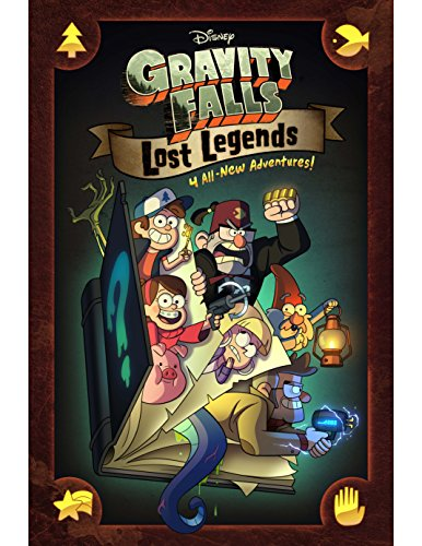 Gravity Falls: Lost Legends: 4 All-New Adventures!
