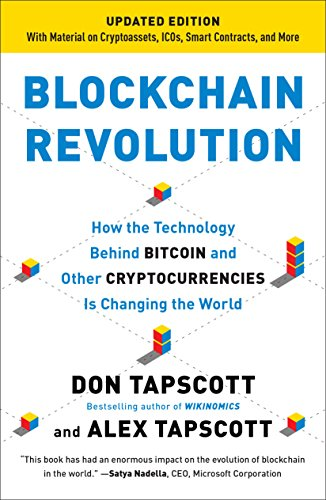 Blockchain Revolution: How the Technology Behind Bitcoin and Other Cryptocurrencies Is Changing  the World (Bitcoin-technologie)