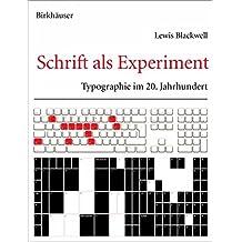 Schrift als Experiment: Typographie im 20. Jahrhundert