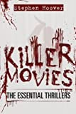 [(Killer Movies: The Essential Thrillers)] [Author: Stephen Hoover] published on (February, 2014)