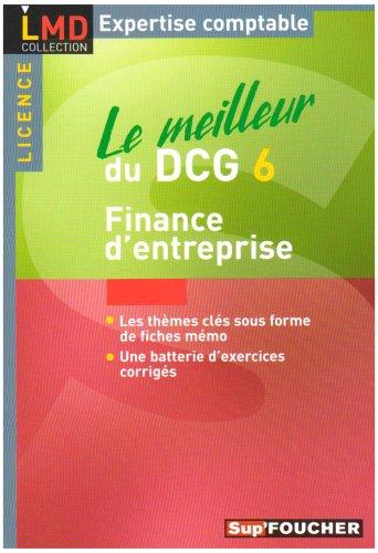 Le meilleur du DCG6 : Finance d'entreprise